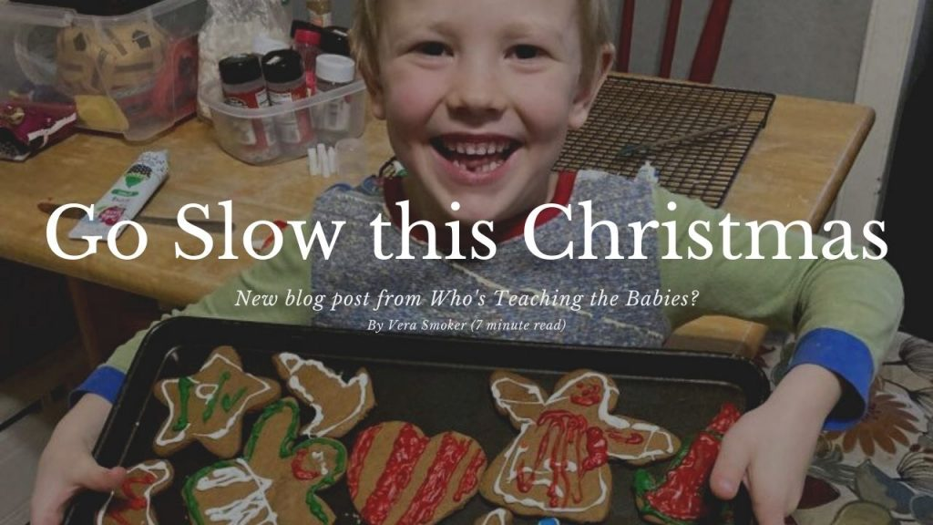 Go Slow this Christmas