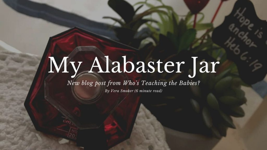 My Alabaster Jar