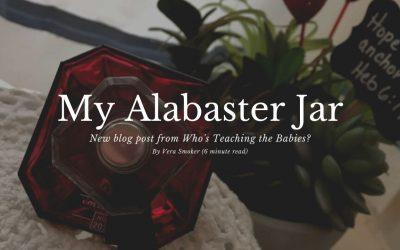 My Alabaster Jar